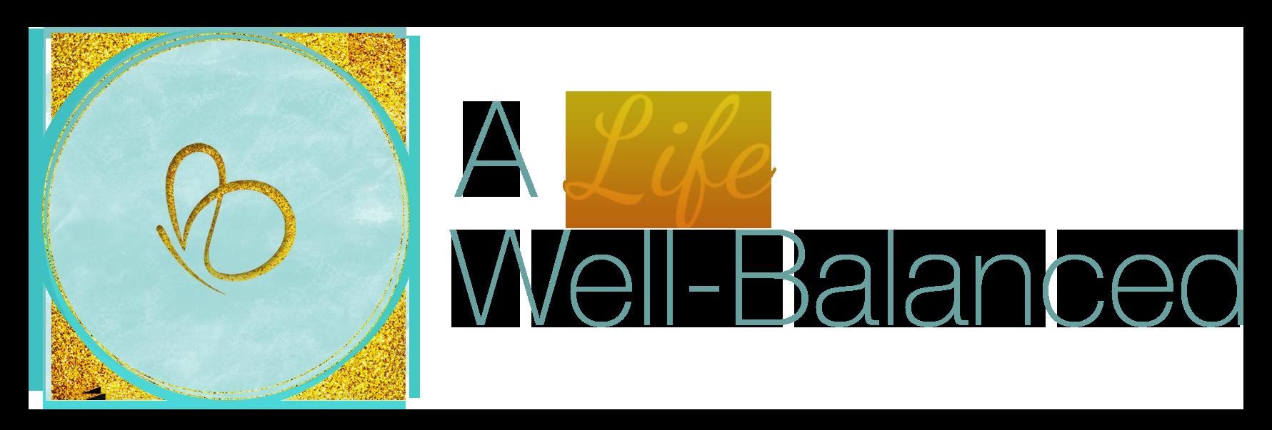 A Life Well-Balanced